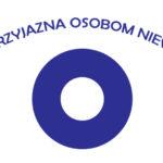 Zdobyliśmy Certyfikat Szkoły Przyjaznej Osobom Niewidomym.