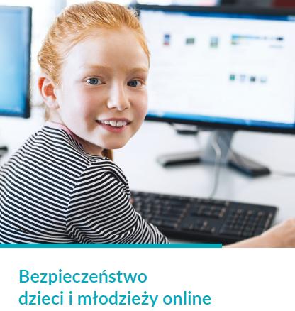 Bezpieczeństwo dzieci imłodzieży online