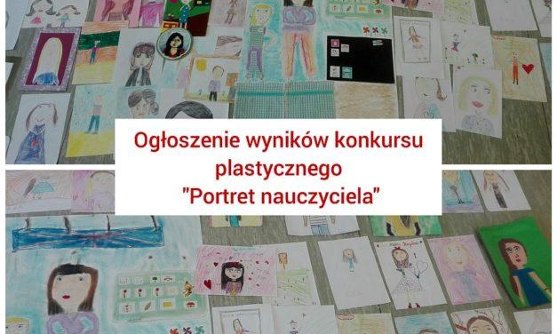 """Konkurs plastyczny – """"Portret Nauczyciela"""""""