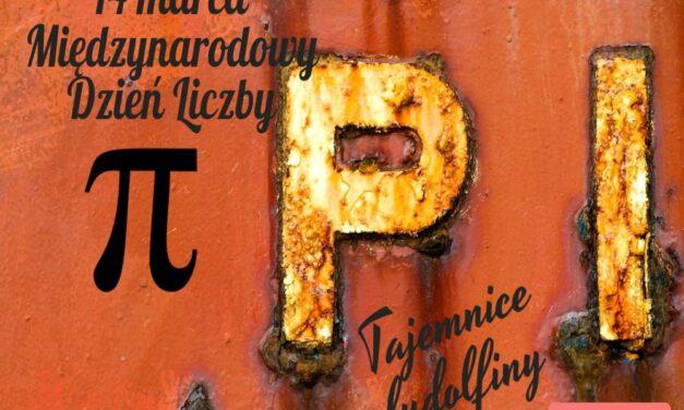 """14 marca toMiędzynarodowy Dzień Liczby Pi.- """"Zaπszmy π"""""""