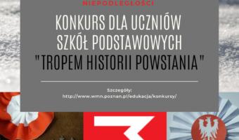 """Konkurs """"Tropem historii powstania"""""""